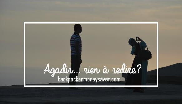 Agadir... rien à redire