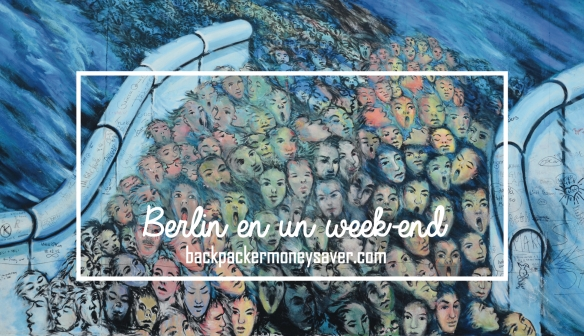 Berlin en 1 weekend