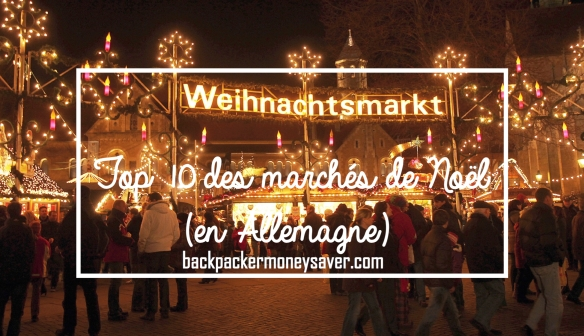 Top 10 des marchés de Noël en Allemagne