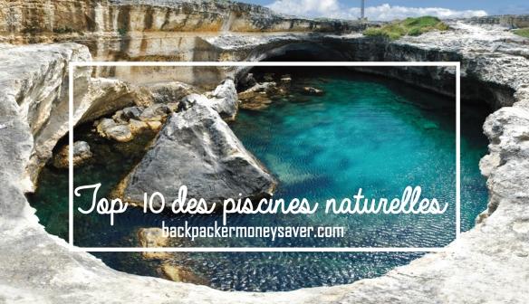 Top 10 des piscines naturelles